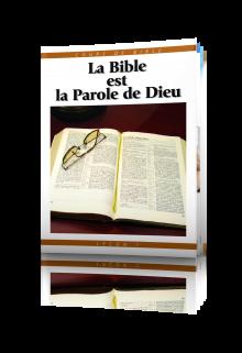 Cours de Bible Leçon 1 : La Bible est la parole de Dieu