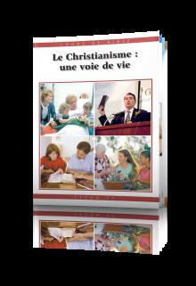 Cours de Bible Leçon 11 : Le Christianisme—une voie de vie