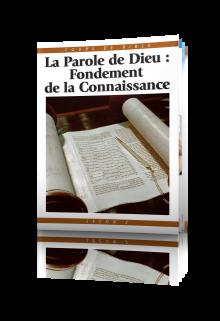 Cours de Bible Leçon 2 : La Parole de Dieu—Fondement de la Connaissance