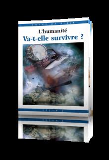 Cours de Bible Leçon 5 : L'humanité va-t-elle survivre ?