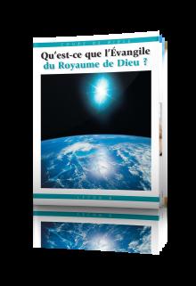 Cours de Bible Leçon 6 : Qu'est-ce que l'Évangile du Royaume de Dieu ?