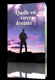 Quelle est votre destinée ?