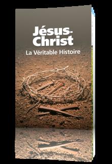 Jésus-Christ : La véritable histoire